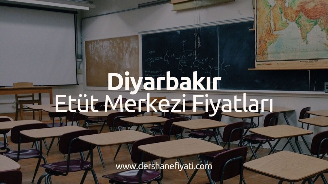 Diyarbakır Etüt Merkezi Fiyatları - Diyarbakırdaki Etüt Merkezleri ve ücretleri