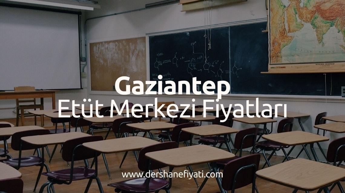 Gaziantep Etüt Merkezi Fiyatları - Gaziantepdeki Etüt Merkezleri ve ücretleri